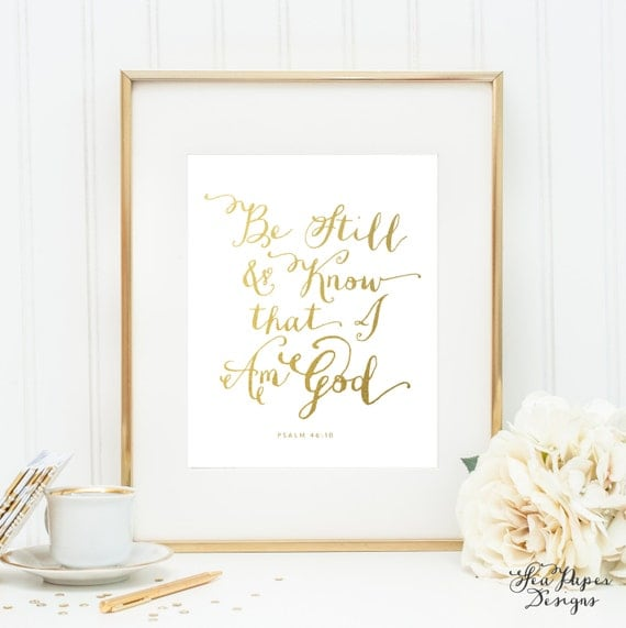 Be Still Know That I Am God Printable Bible Verse Art