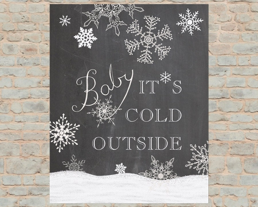 Baby It S Cold Outside Sign Chalkboard Art Christmas