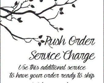 Rush Order Service Charge