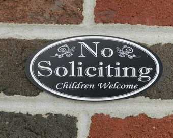 Oval No Soliciting Children Welcome, no solicitation sign, no soliciting - FREE SHIPPING
