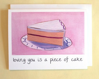 Loving You is a Piece of Cake - Valentine/Anniversary card