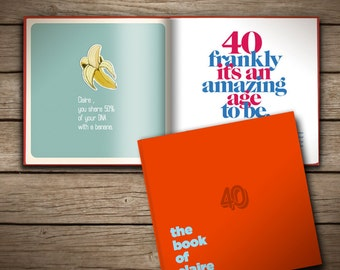 The Book of Everyone for 40th birthdays (UK Edition)
