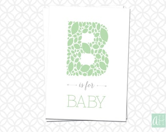 Printable B is for Baby 5in X 7in sign: Instant Download