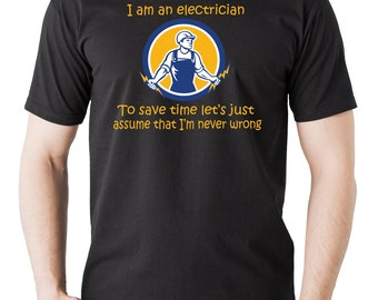 Funny Electrician T-shirt Occupational Profession T-shirt Electrics Electrician Christmas gift