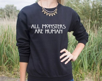 All Monsters Are Human Jumper Sweater Fashion Grunge Horror Hipster