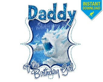 Frozen Daddy of the Birthday Girl Printable Iron On Transfer or Use as Clip Art - DIY Disney Frozen Ice Monster Dad Birthday Matching Shirts