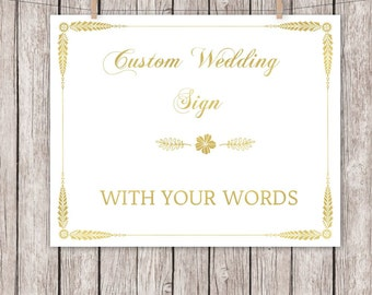Gold Foil Wedding Sign Printable Wedding Sign Custom Sign with your Words Text 8x10 5x7