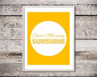 "Digital Download Printable Motivation ""Good Morning Sunshine"" Positive Thinking Inspirational Kitchen Print Happy Poster Sunshine Yellow"