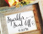 Wedding Sign Wedding Sparkler Send Off Sign wedding decor (Frame NOT included)