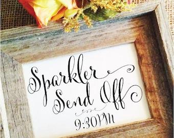 Sparkler Wedding Sign Wedding Sparkler Send Off Sign wedding decor wedding sparklers sign (Frame NOT included)