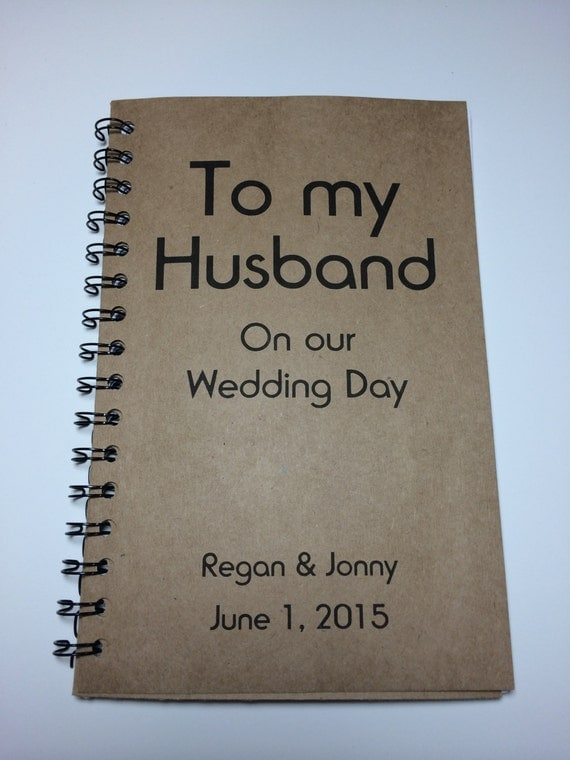To My Husband On Our Wedding Day Journal Notebook