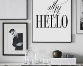 "Why Hello - Scandinavian Poster - Affiche Scandinave - Printable Entryway Poster - Dorm Room Print -I 24x36"",20x30"",70x100 cm,50x70 cm,"