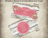 Introductory Price Premade Double Sided Custom Business Card Shabby Chic Roses Design