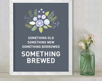 Something Brewed // Beer // Reception Bar Sign //  Floral Wedding Sign DIY // Flower, Purple & Gray // Printable Poster ▷  Instant Download