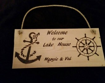 Welcome to our Lake House / Beach House. Custom Sign.