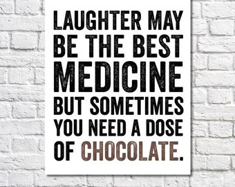Chocolate Art Chocolate Quote Typography Poster Funny Sign Office Prints Wall Art Sayings Kitchen Poster Gift For Chocolate Lover Home Decor