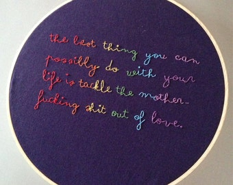 The best thing you can do - hand drawn and embroidered Dear Sugar / Cheryl Strayed quotation wall hanging
