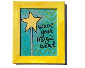 Wave Your Magic Wand - Original Mixed Media Art, fairy princess or godmother art, girls room artwork wall art decor, yellow, blue