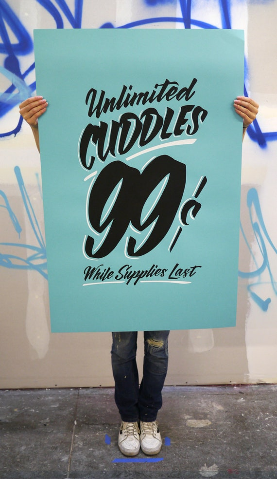 "Unlimited Cuddles 26""x40"" bright blue screen printed poster"