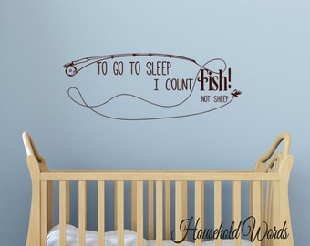 "Boys Vinyl Wall Decals ,To go to sleep I count Fish no Sheep Fishing Quote, 14"" X 38"" New Wall Decal Fishing Pole Vinyl decals,"