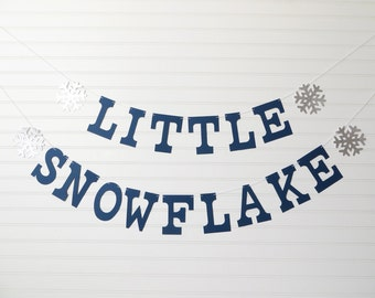 Little Snowflake Banner - 5 inch Letters with Glitter Snowflakes - Snowflake Baby Shower Banner Winter Baby Shower Garland Snowflake Banner