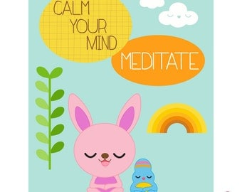 Calm Your Mind, Meditate poster for home or classroom use, digital download