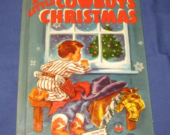 Vintage 1952 Wonder Book # 570 - A Little Cowboy's Christmas