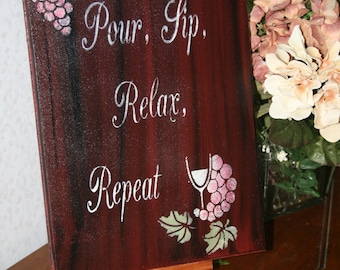 Wine Sign, Pour Sip Relax Repeat, Funny Wine Sign, Wine Bar Decor, Wall Decor, Rustic Bar Sign, Bar Signage, Wine Kitchen Decor, Wine Lover