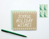 Joyful Holiday Wishes - Holiday Card - Christmas - white on kraft - screen printed - hand lettering - calligraphy - mint green