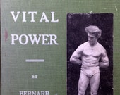 1904 BUILDING of VITAL POWER Physical Culture Exercise Book By Bernarr McFadden