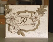 "Handmade 50th Golden Anniversary Card - 5"" x 6 1/2"" - Stampin Up Secret Garden - Gold Embossed Flowers & Phrase"