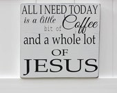 Coffee and Jesus Hand-Painted Wooden Sign // Typography Coffee Signs // Faith Signs // Jesus Wall Art // Typography