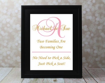 Two Families Are Becoming One with Monogram. No need to pick a side, just pick a seat. Wedding Sign,  Wedding Card DIY Printable File.