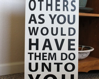 Custom Sign - Do unto others as you would have them do unto you sign - large wood sign, Bible verse, scripture sign, subway, Golden Rule
