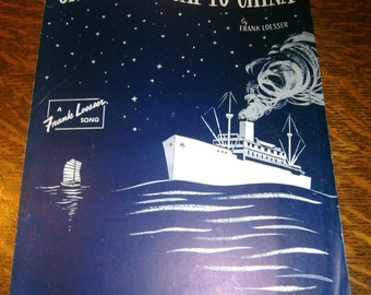 On A Slow Boat to China 1948 Vintage Sheet Music A Frank Loesser Song