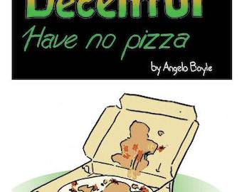 The Deceitful Have No Pizza (mini-comic)