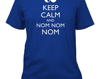 Cookie Monster Shirt - Keep Calm and Nom Nom Nom - Keep Calm and Carry On - 5 Colors - Mens Cotton Shirt - Gift Friendly