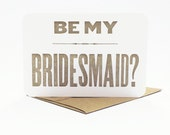 Will You Be My Bridesmaid - be my bridesmaid card