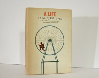 A Life , A Novel by Italo Svevo, Translated by Archibald Colquhoun, 1963 First American Edition Published by Alfred A. Knopf,  Vintage Book
