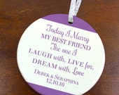 Wedding Ornament - Today I Marry My Best Friend - Personalized Porcelain Christmas Ornament - Personalized Wedding Ornament -Peachwik orn401