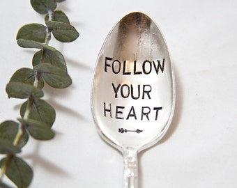 Follow Your Heart - Hand Stamped Vintage Spoon - For Such A TIme Designs - Free Spirit, Boho, follow your heart , cereal spoon