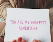 "Anniversary card "" You are my Greatest Adventure "" Love Card, Card for Boyfriend, Card for Husband, Valentines Day Card, Funny Love Card"