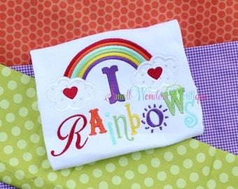 I Love Rainbows Shirt - Rainbow Embroidered Shirt  - Spring Shirt - Summer Shirt - Rainbow of Hope Shirt - Girls Rainbow Shirt