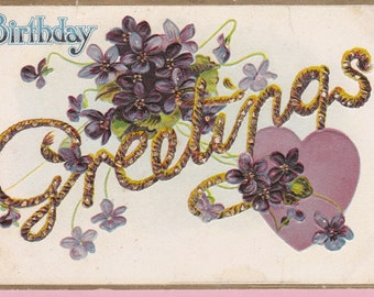 Ca. 1912 Birthday Greetings Postcard w/ Violets - 943