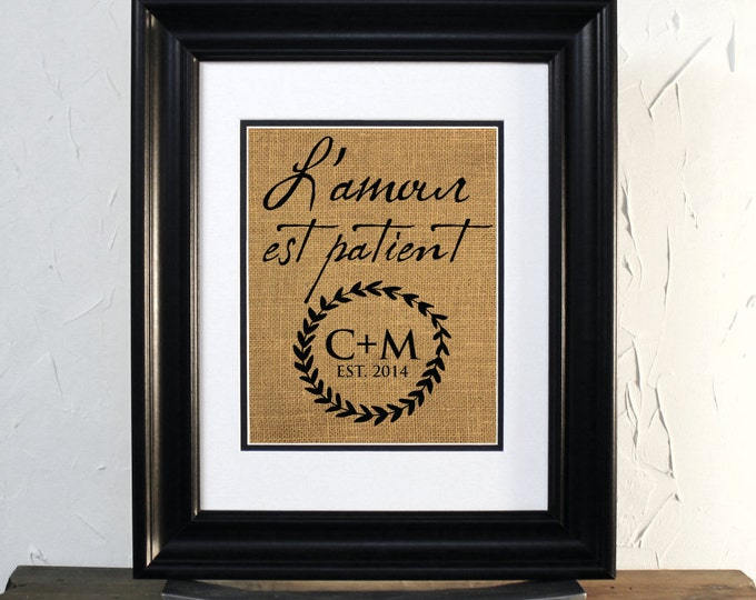 Lovely Burlap Sign. L'amour est patient. Perfect Gift for Wedding or Anniversary. French Style, Custom Initials. Unframed