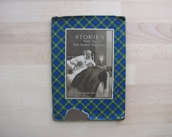 Stories Told by Sir James Taggart Vintage / Antique Humour Book 1926