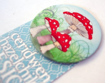 Toadstool Fabric Badge, Large Badge, Pin Badge, Fabric Covered Button