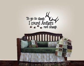To Go To Sleep I Count Antlers Not Sheep - Wall Decal - Decal only - Baby Boy Girl Hunting Theme Room Nursery Decor Deer Tracks Art Sticker