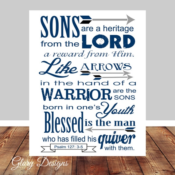 Bible Verse Scripture Art Psalm 12735 Sons Are A By. Quotes About Love Poets. Php New Line Single Quotes. Tattoo Quotes About Family And Strength. Travel Adventure Quotes Pinterest. Single Quotes Cool. Dr Seuss Quotes I Ve Heard There Are Troubles. Marriage Quotes For Wife. Jealous Boyfriend Quotes On Tumblr