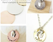 Personalized Disk Necklace - Design Your Own Hand Stamped Jewelry - One Disk - You Choose